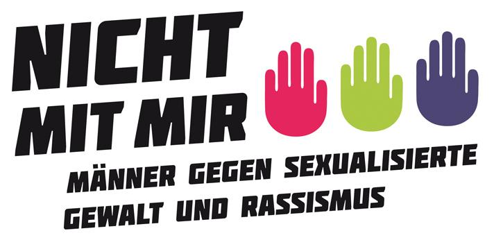 Nicht mit mir! Maenner gegen sexualisierte Gewalt und Rassismus